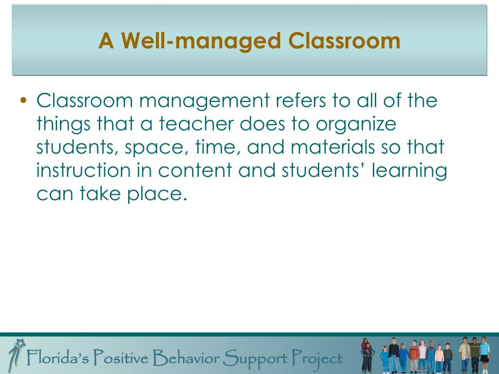 How Does Classroom Design And Organization Support Learning And Positive Behavior ~ Ppt maximizing effectiveness using positive behavior