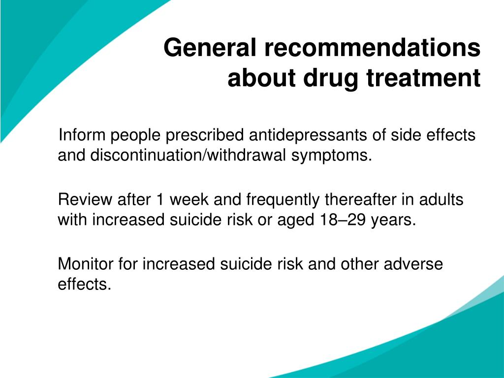 General recommendations about drug treatment