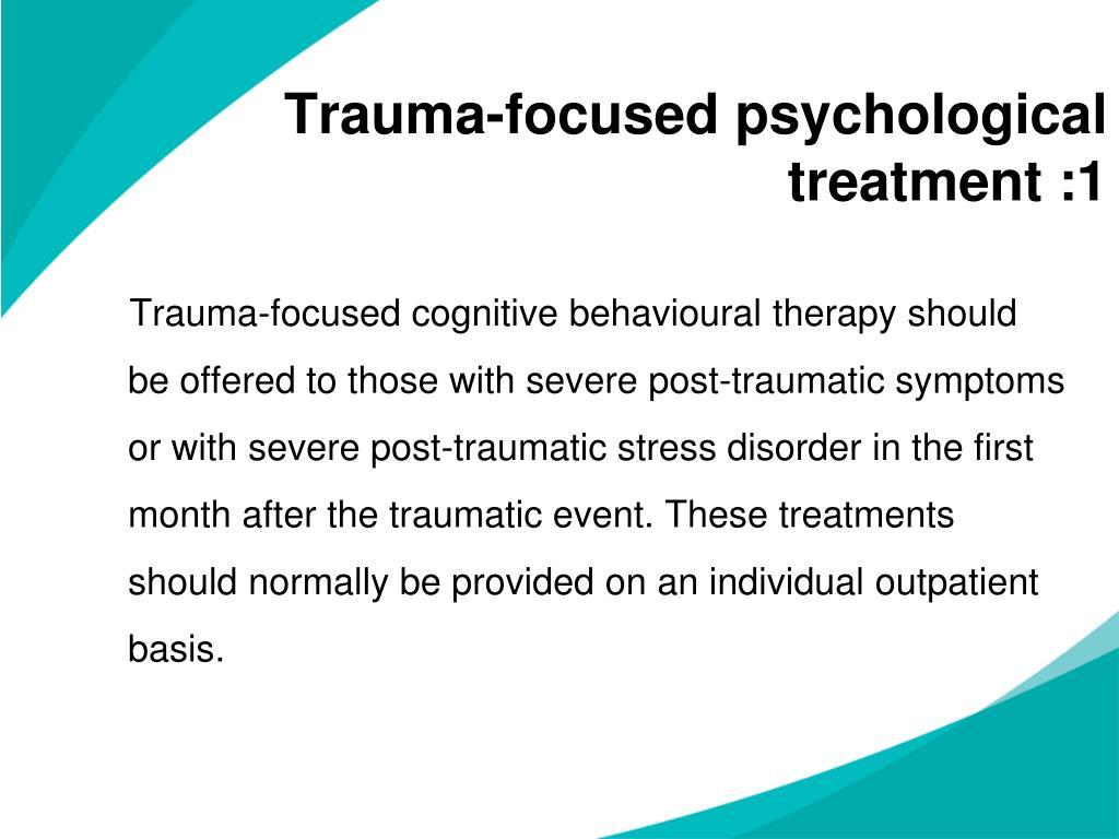 Trauma-focused psychological treatment :1