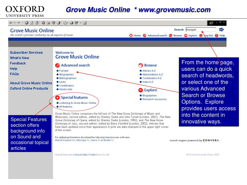 Grove Music Online  * www.grovemusic.com