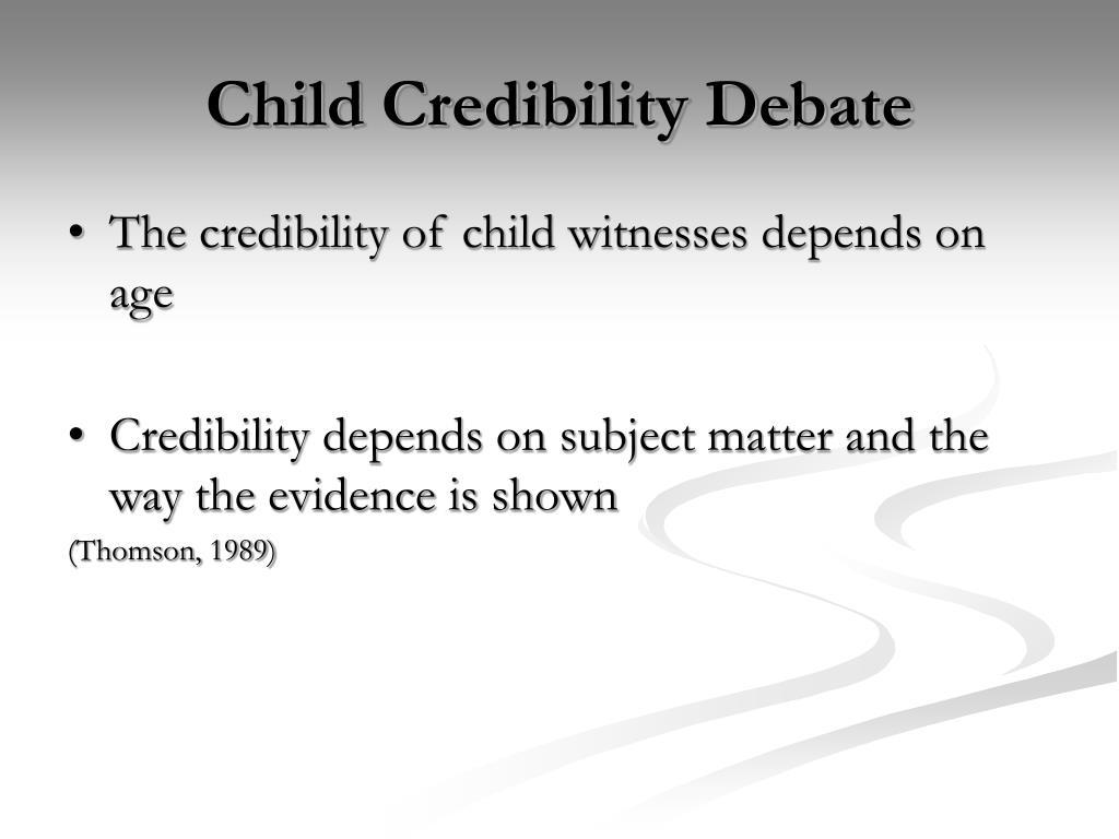 Child Credibility Debate