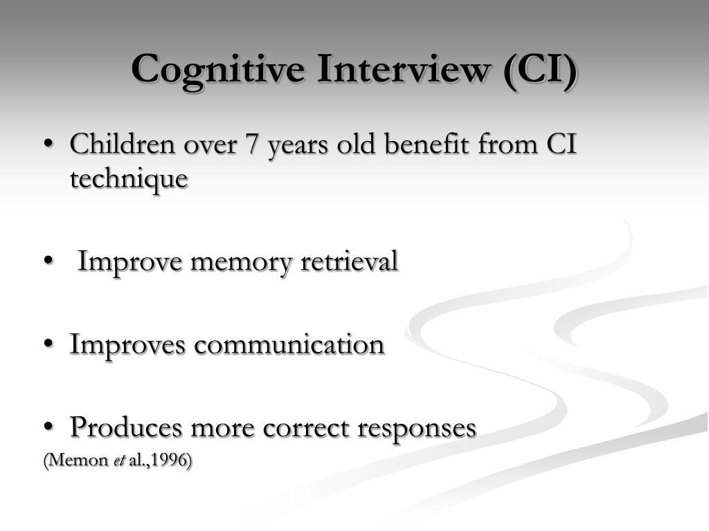 Cognitive Interview (CI)