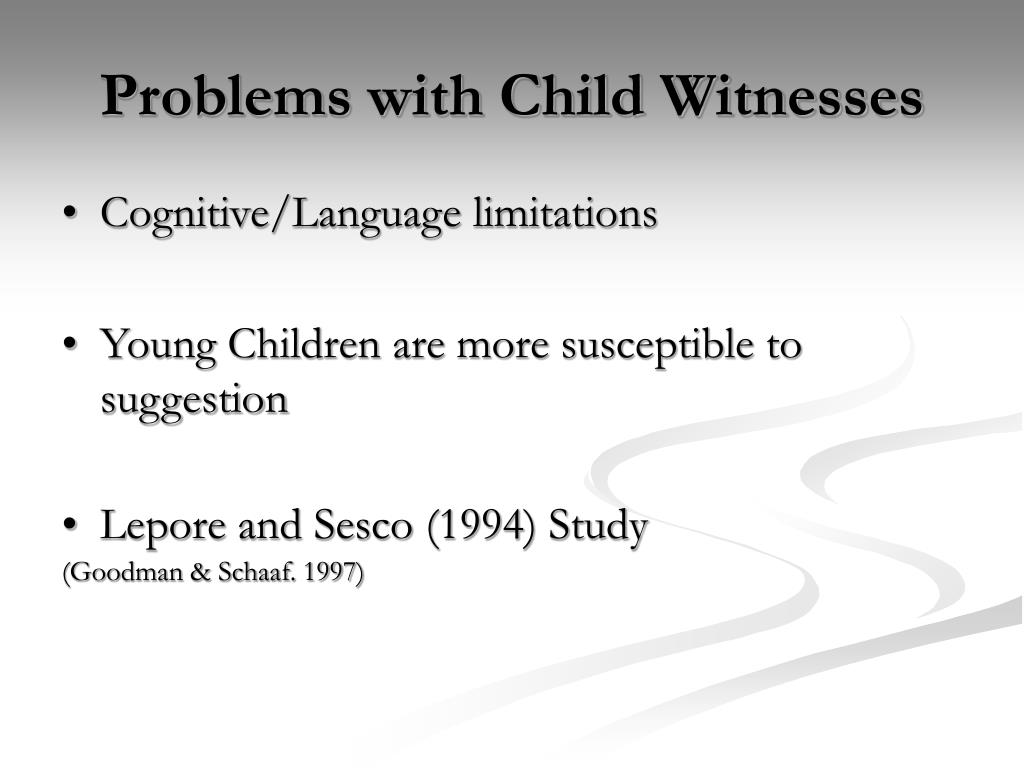 Problems with Child Witnesses