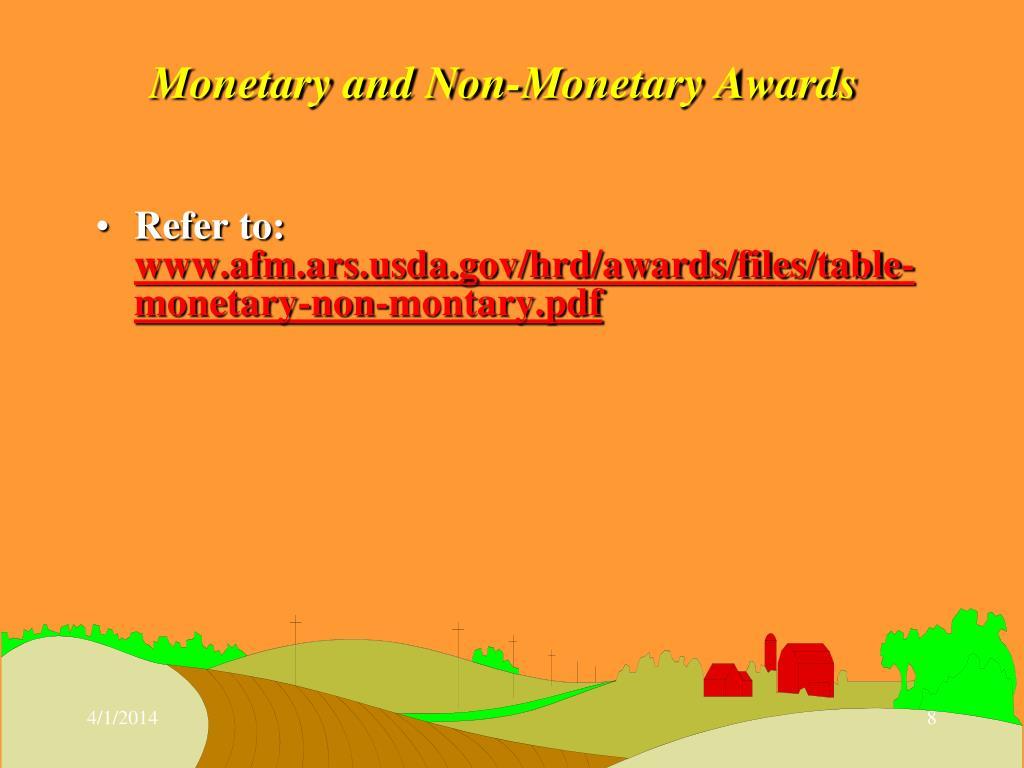 Monetary and Non-Monetary Awards