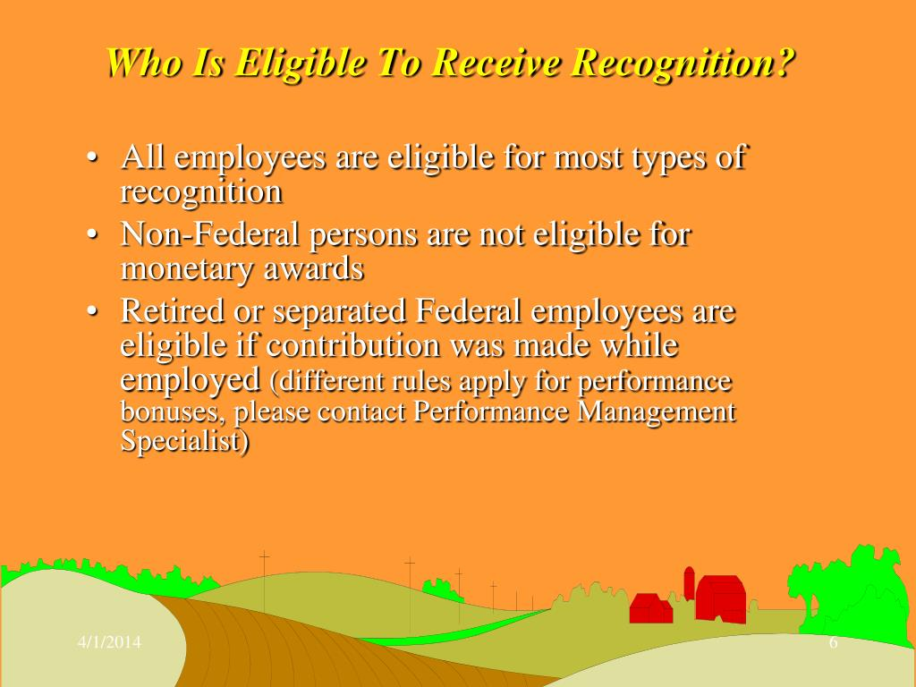 Who Is Eligible To Receive Recognition?