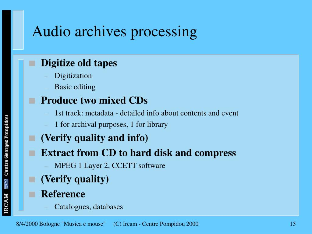 Audio archives processing