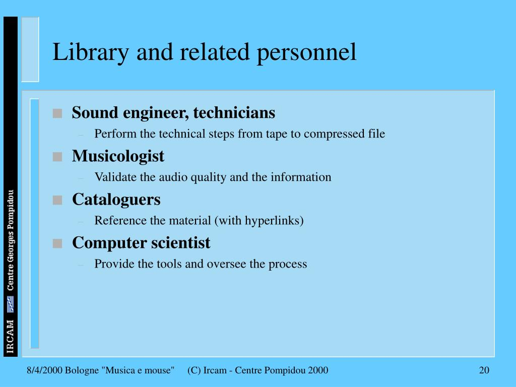 Library and related personnel