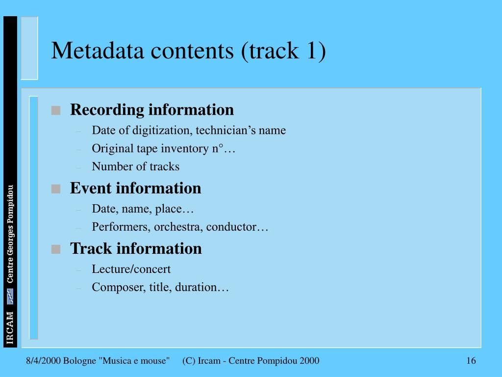 Metadata contents (track 1)