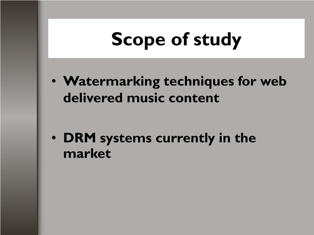Scope of study