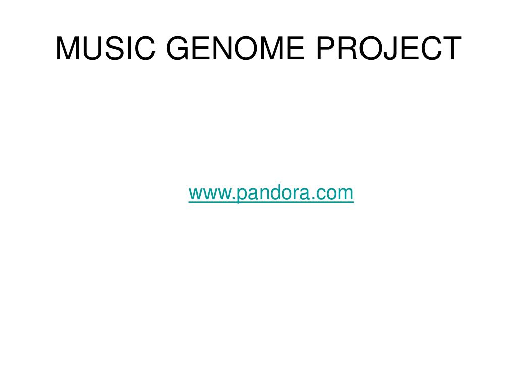MUSIC GENOME PROJECT