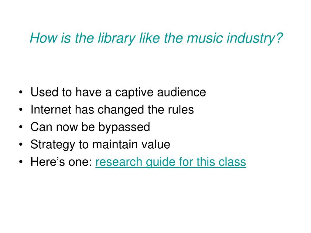 How is the library like the music industry?