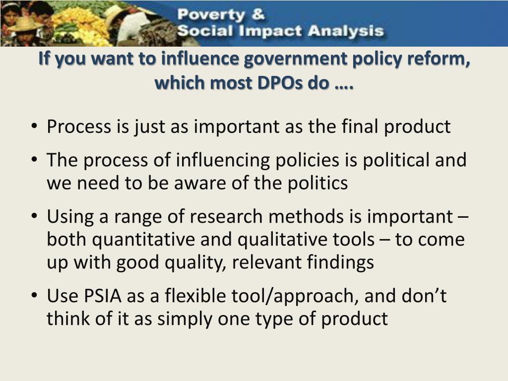 If you want to influence government policy reform, which most DPOs do ….