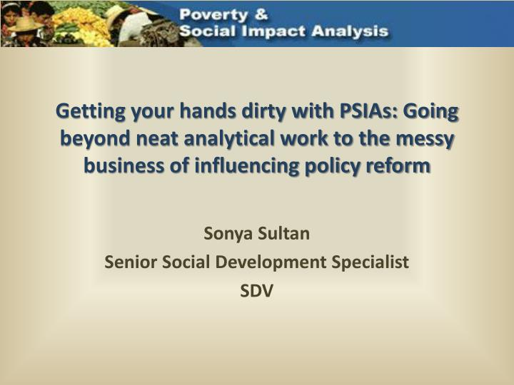 Getting your hands dirty with PSIAs: Going beyond neat analytical work to the messy business of infl...