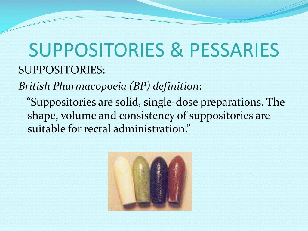 SUPPOSITORIES & PESSARIES