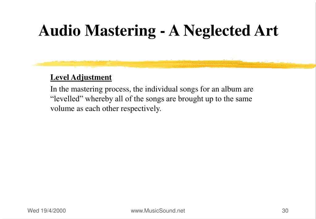 Audio Mastering - A Neglected Art