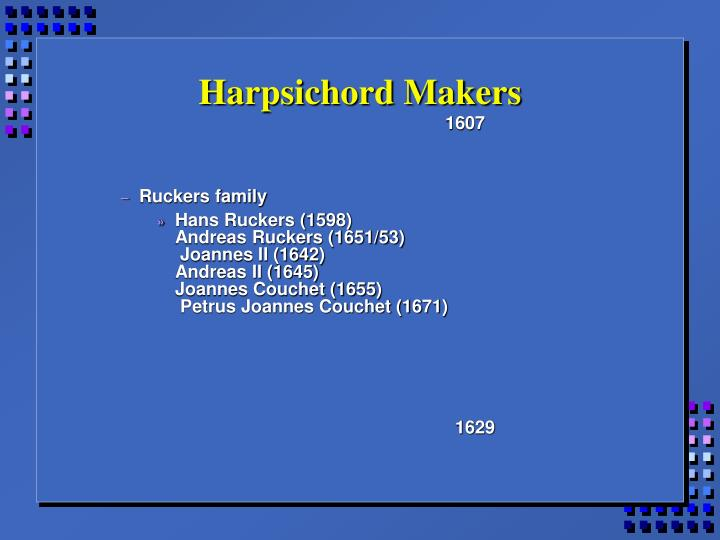 Harpsichord makers