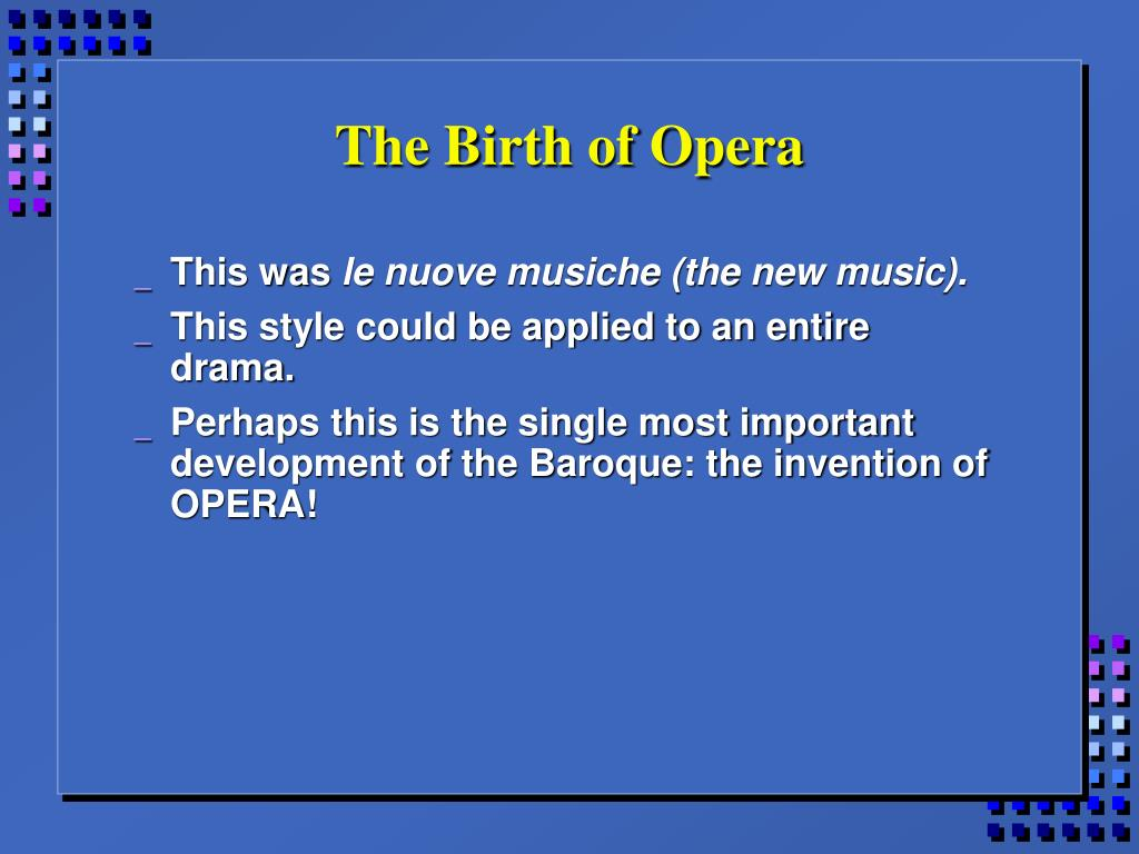 The Birth of Opera