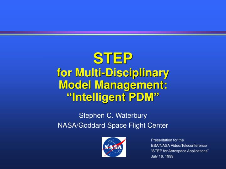 Step for multi disciplinary model management intelligent pdm