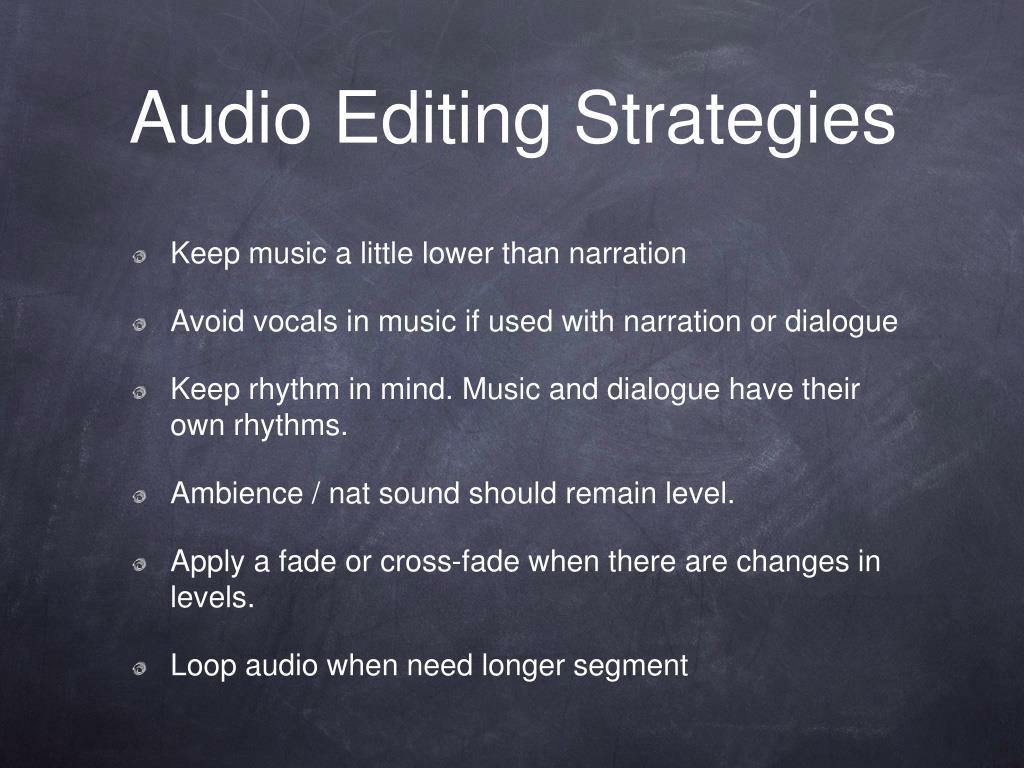 Audio Editing Strategies