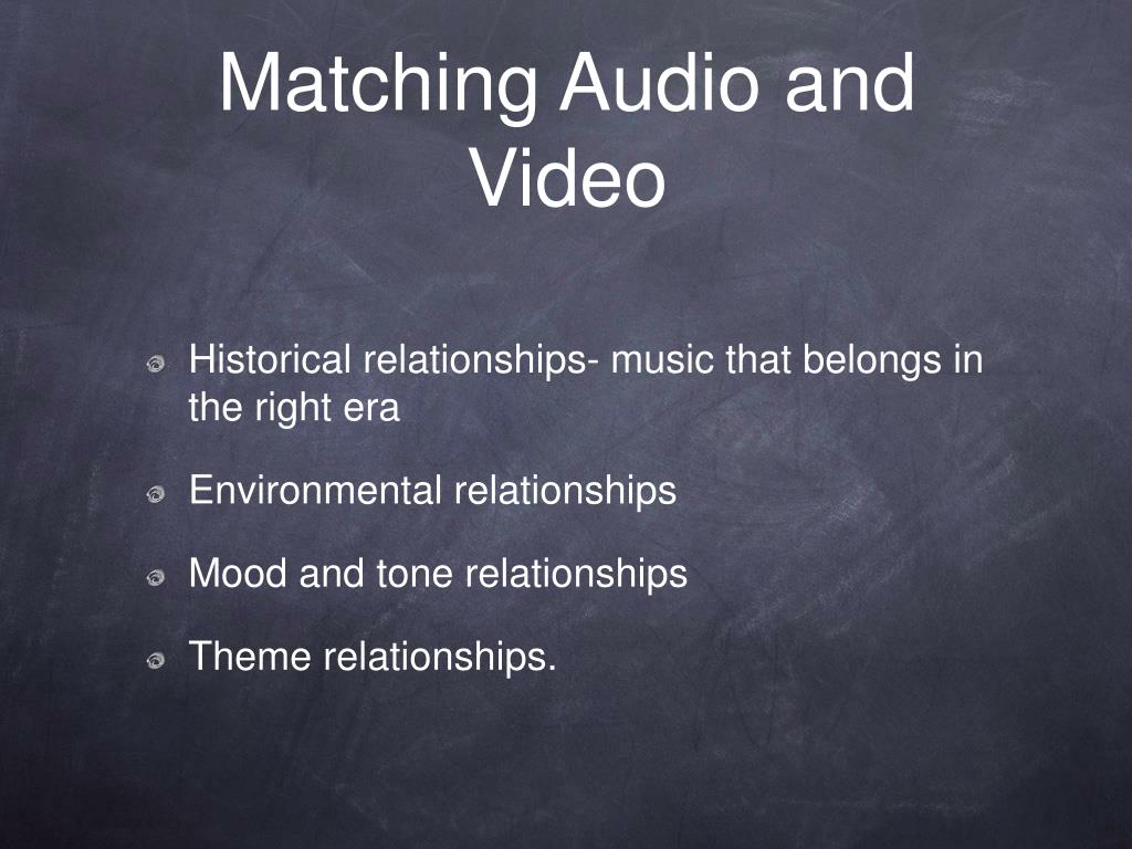 Matching Audio and Video
