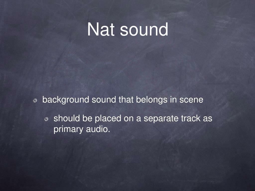 Nat sound