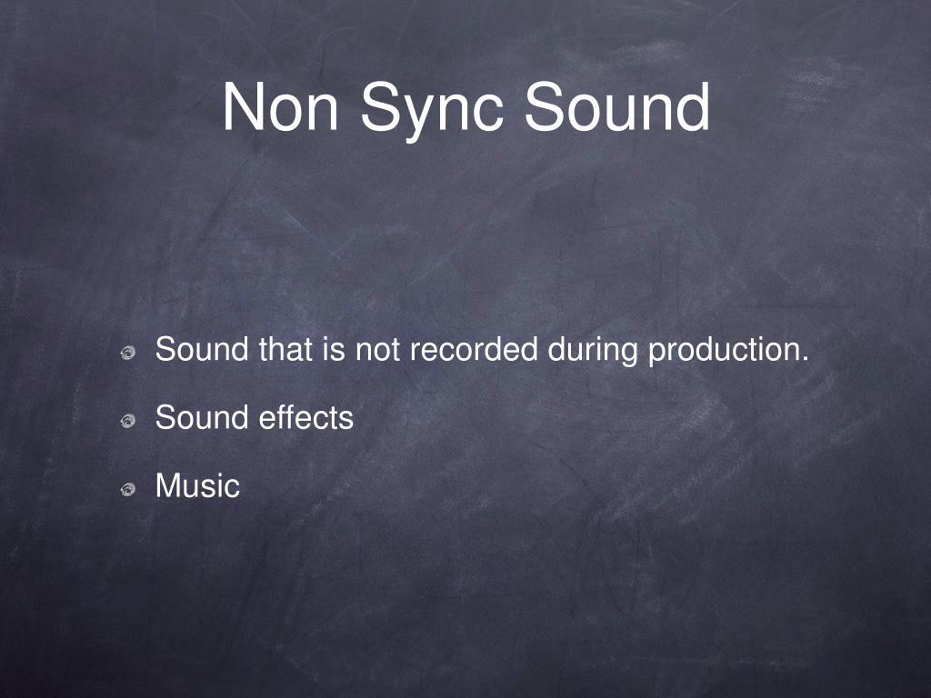 Non Sync Sound