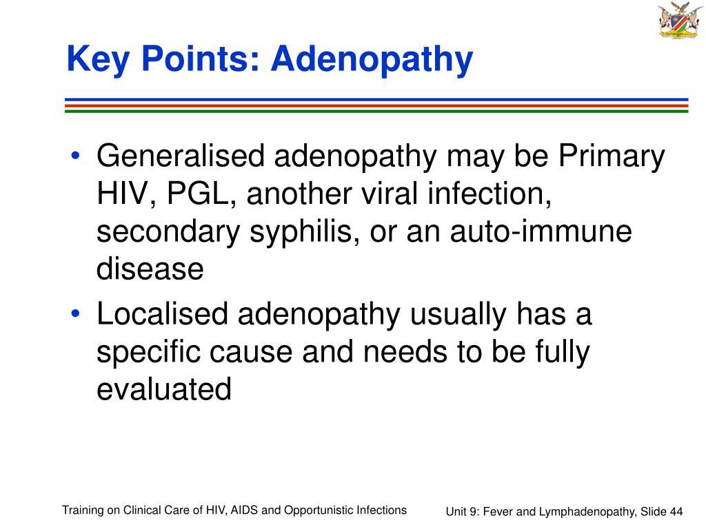 Key Points: Adenopathy