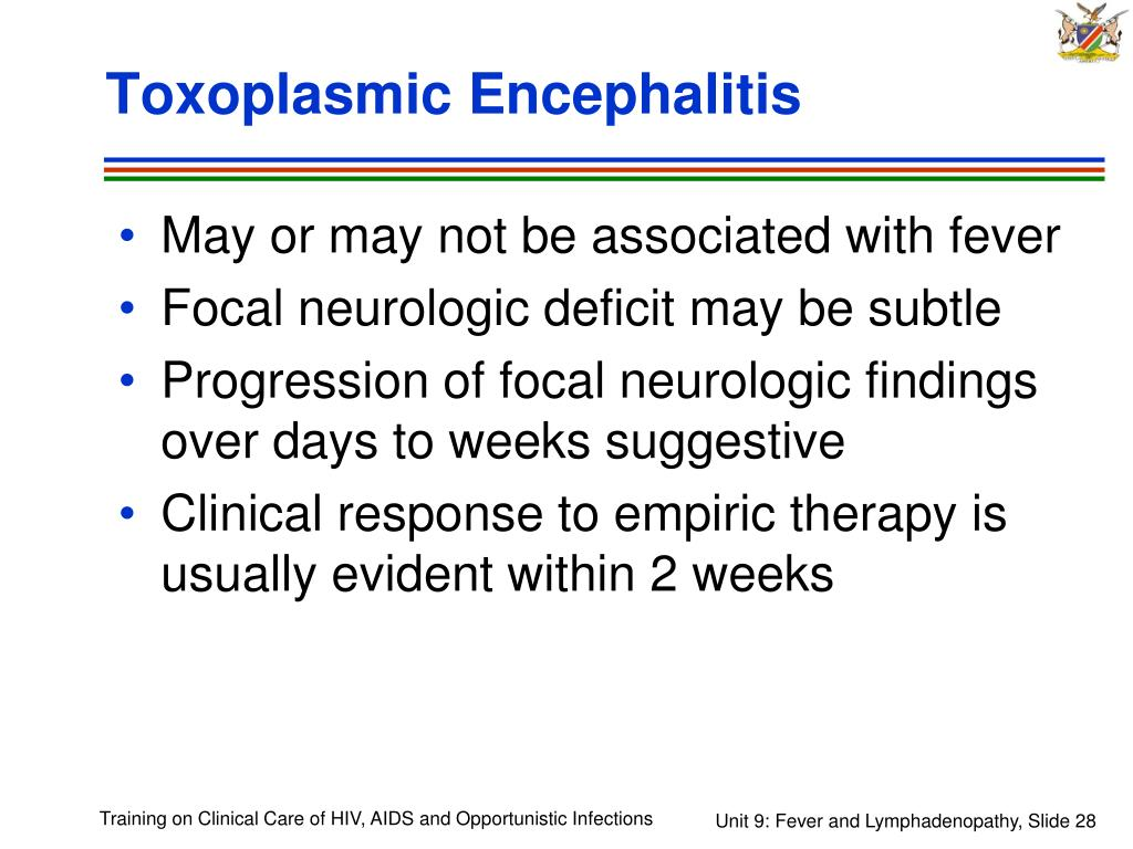 Toxoplasmic Encephalitis