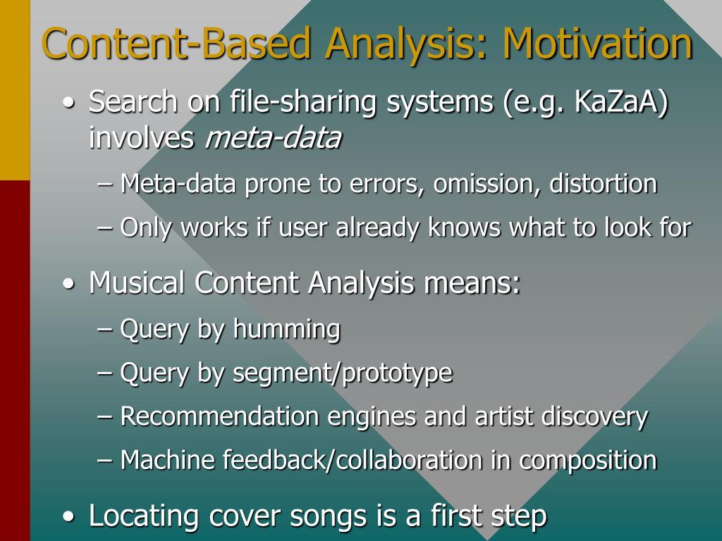Content-Based Analysis: Motivation