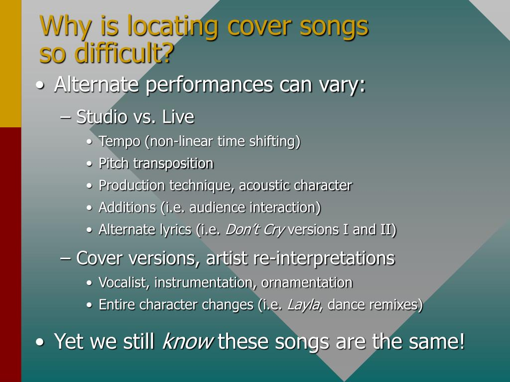 Why is locating cover songs