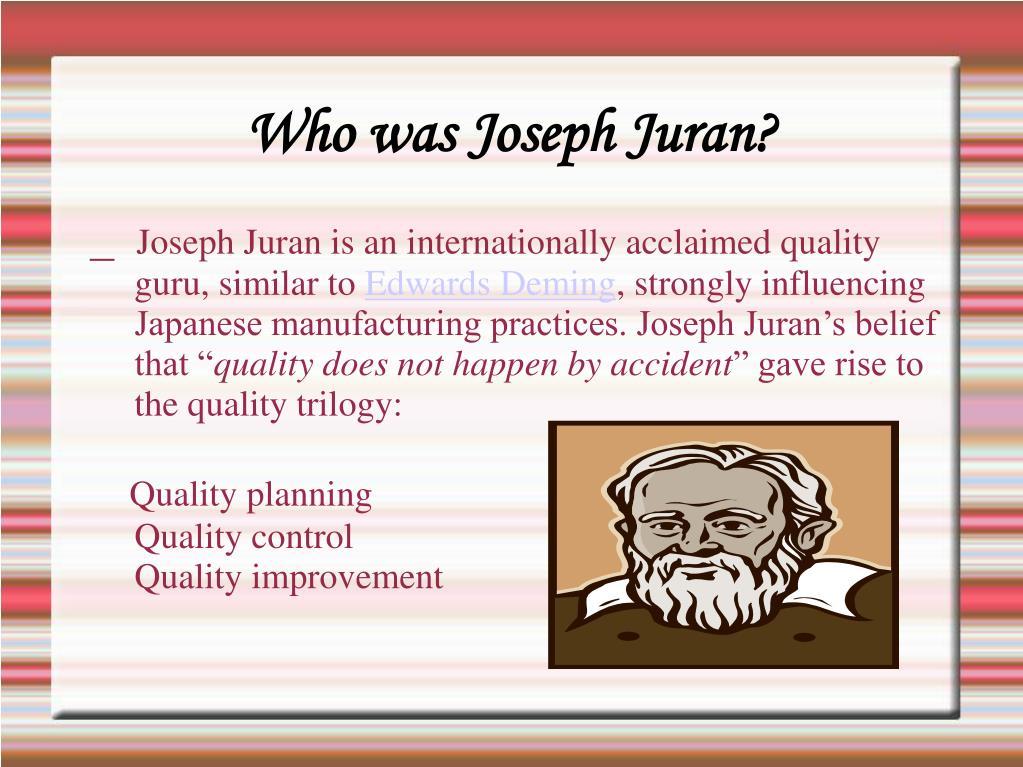 Who was Joseph Juran?
