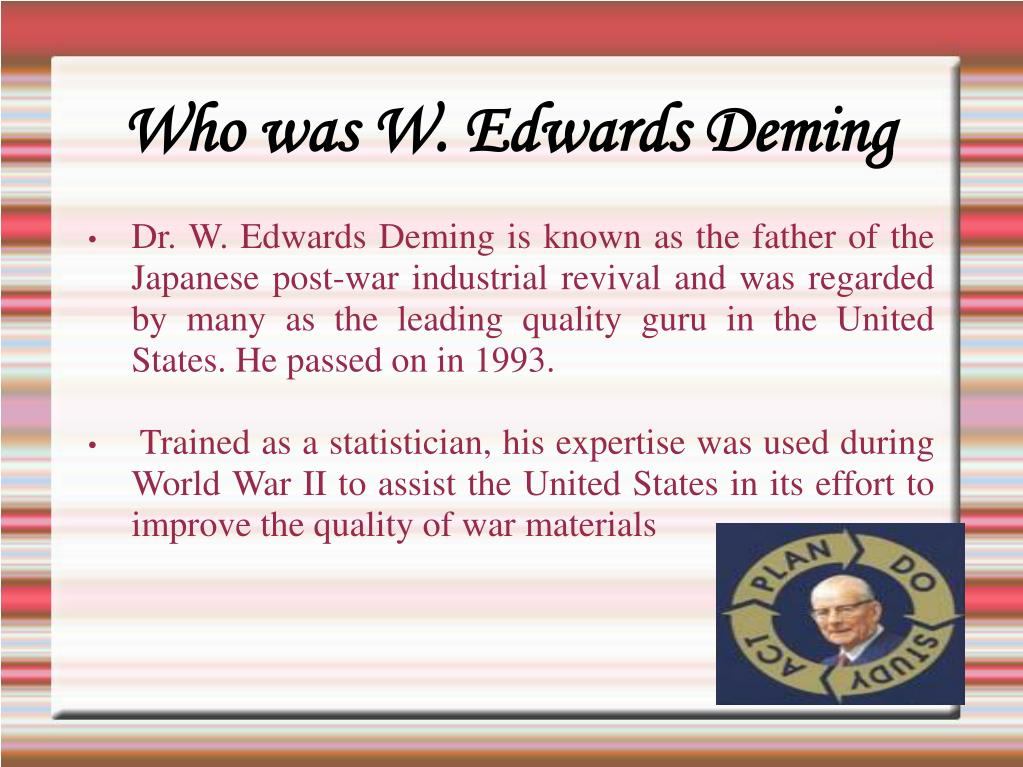 Who was W. Edwards Deming