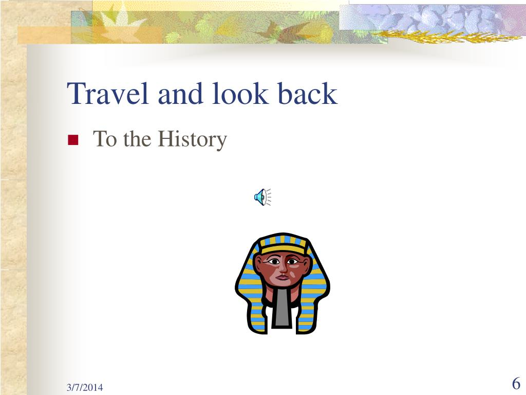 Travel and look back
