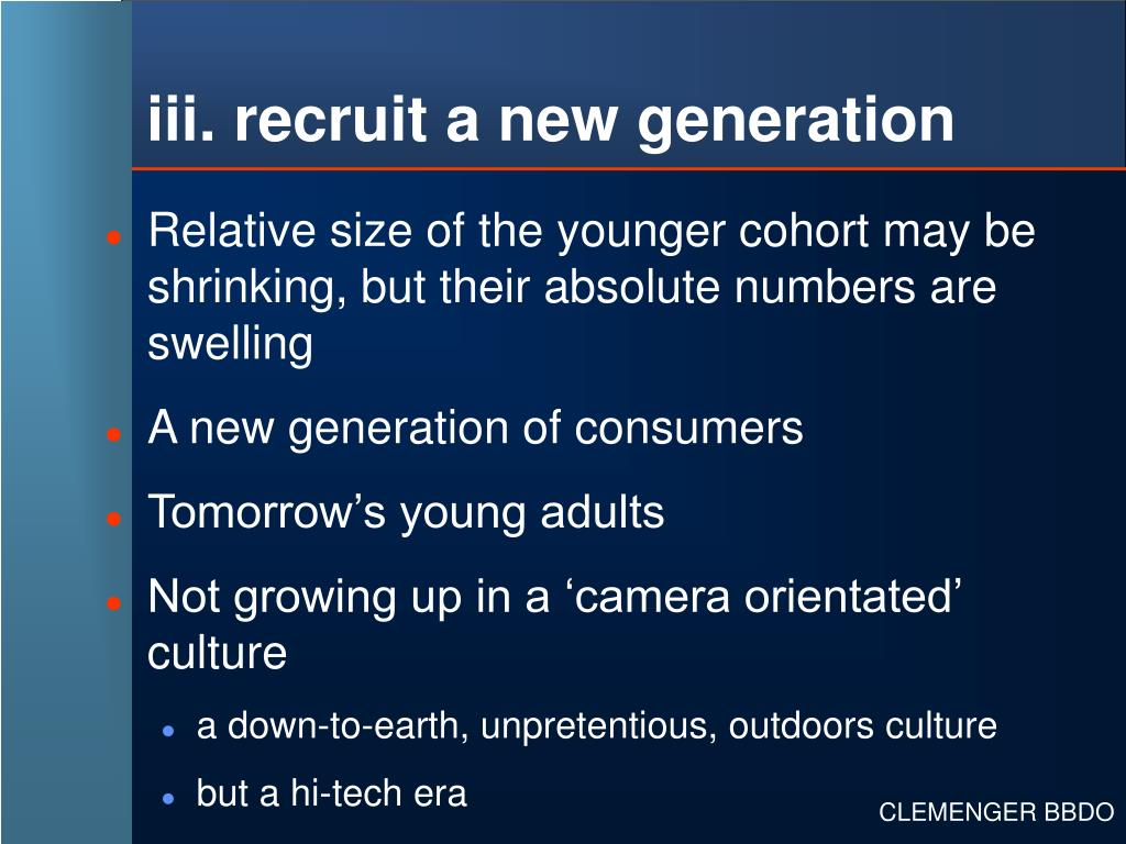 iii. recruit a new generation