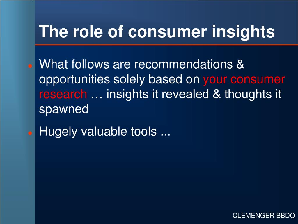The role of consumer insights