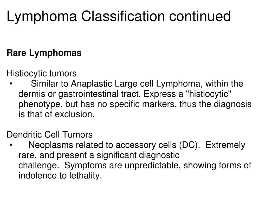 Lymphoma Classification continued
