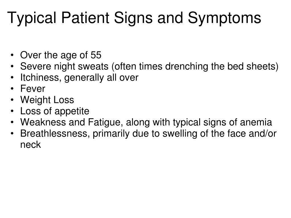Typical Patient Signs and Symptoms