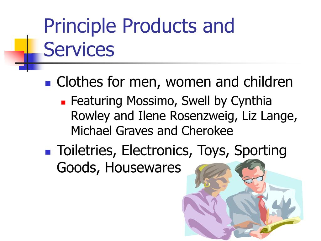 Principle Products and Services
