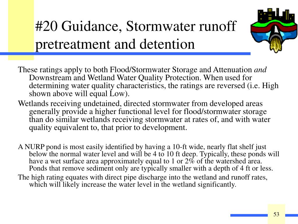 These ratings apply to both Flood/Stormwater Storage and Attenuation