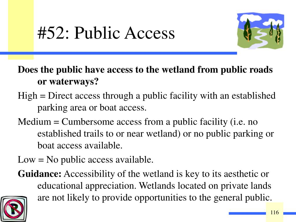 Does the public have access to the wetland from public roads or waterways?