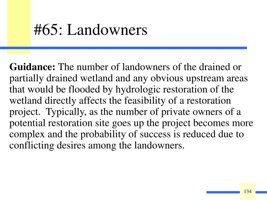 Indicate the number of landowners that would be affected by the wetland restoration project: