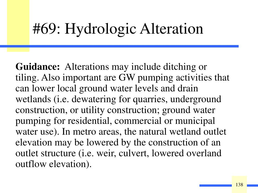 Indicate the type of hydrologic alteration: