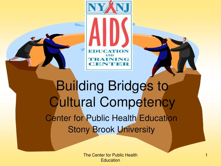 Building bridges to cultural competency l.jpg