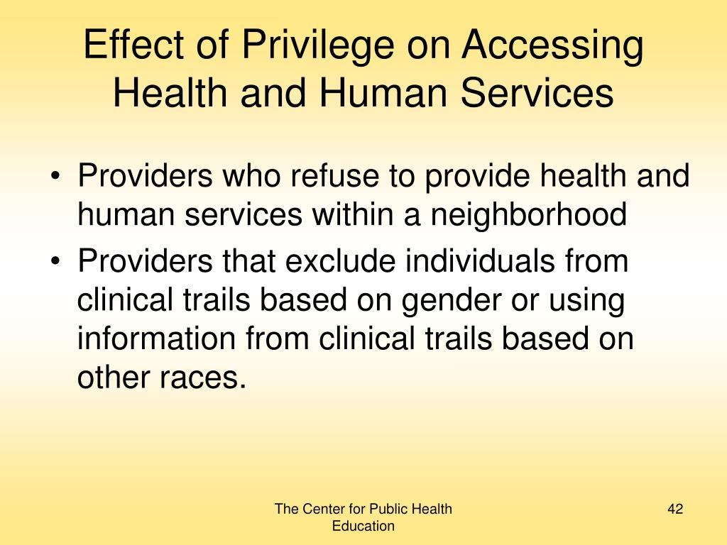 Effect of Privilege on Accessing Health and Human Services