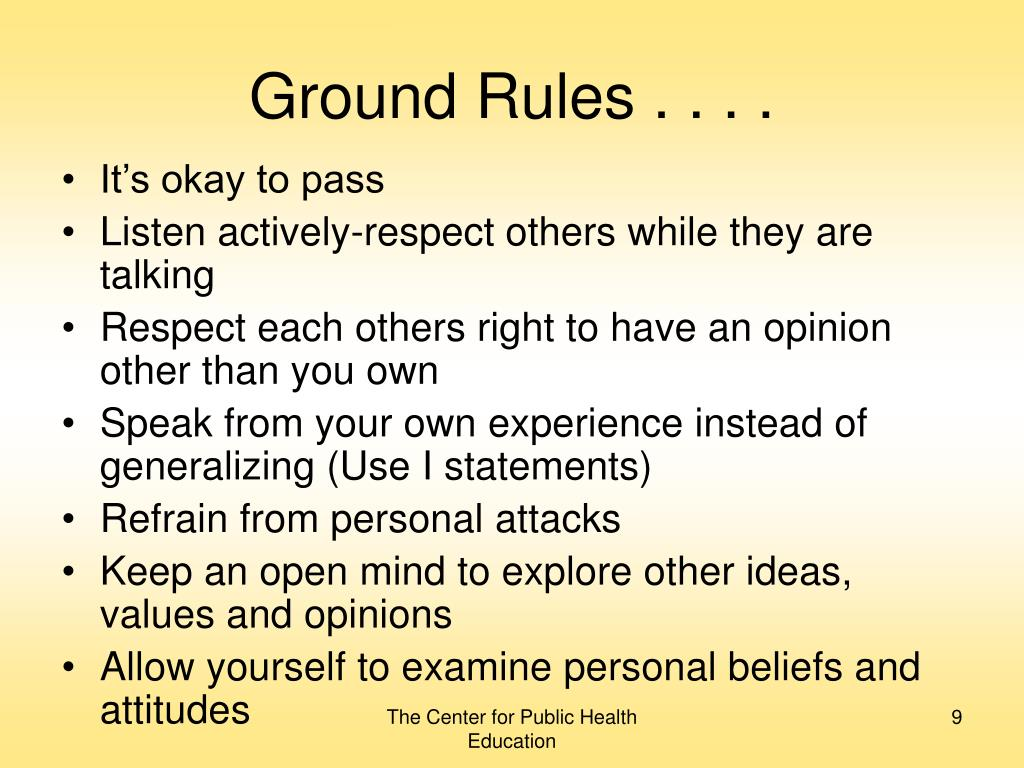 Ground Rules . . . .