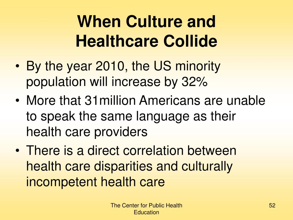 When Culture and       Healthcare Collide