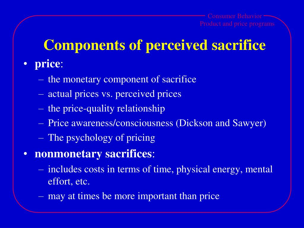 Components of perceived sacrifice
