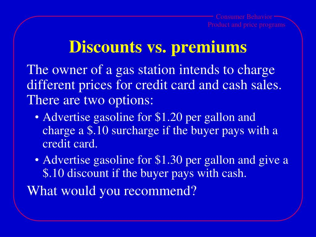 Discounts vs. premiums