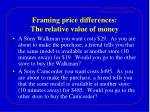 framing price differences the relative value of money