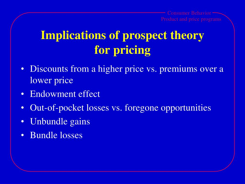 Implications of prospect theory